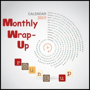 2019-monthly-wrap-up-round-up400