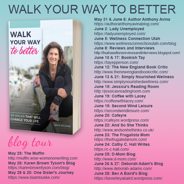 WalkYourWaytoBetter-BlogTour-JoyceShulman