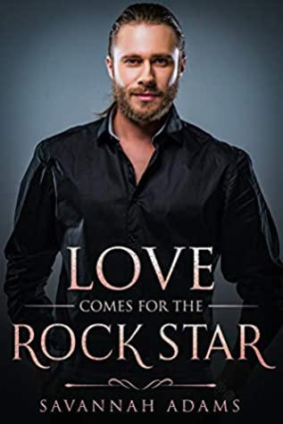 love comes for the rock star51138376._SX318_SY475_